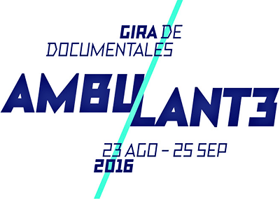 Ambultante 2016 - Gira de Documentales
