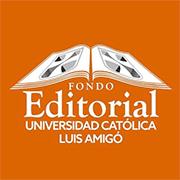 Fondo Editorial Universidad Católica Luis Amigó