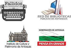Fallidos Editores, Red de Bibliotecas Públicas de Antioquia, Instituto de Cultura y Patrimonio de Antioquia, Gobernación de Antioquia
