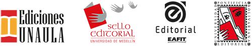 Ediciones Unaula, Sello Editorial Universidad de Medellín, Editorial Eafit, Editorial Universidad Pontificia Bolivariana