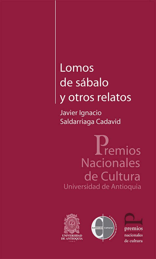 Portada del libro «Lomos de sábalo y otros relatos» de Javier Ignacio Saldarriaga Cadavid