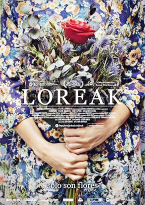 Loreak (Flores) - Jon Garaño / Jose Mari Goenaga