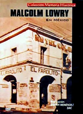 Malcolm Lowry en México - Óscar Menéndez