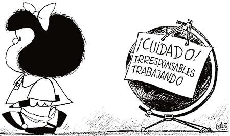 Caricatura de Mafalda: «Irresponsables trabajando»