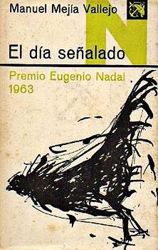 """""""El día señalado"""" de Manuel Mejía Vallejo (1923 - 1998)"""