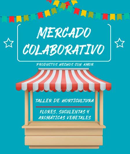 Afiche de invitación al Mercado Colaborativo y Taller de Horticultura