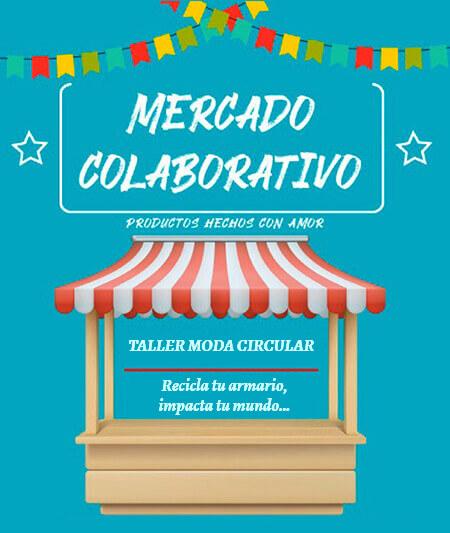 Afiche de invitación al Mercado Colaborativo y Taller Moda Circular