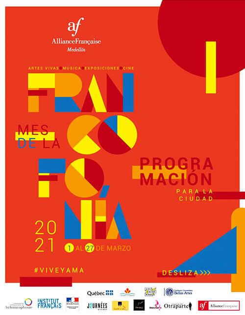 Afiche del ciclo «Mes de la francofonía 2021» de la Alianza Francesa