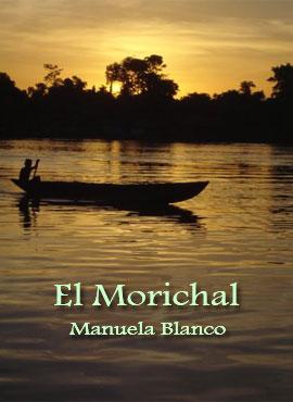 El Morichal - Manuela Blanco