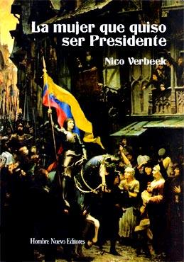 """Presentación del libro """"La mujer que quiso ser presidente"""" de Nico Verbeek"""