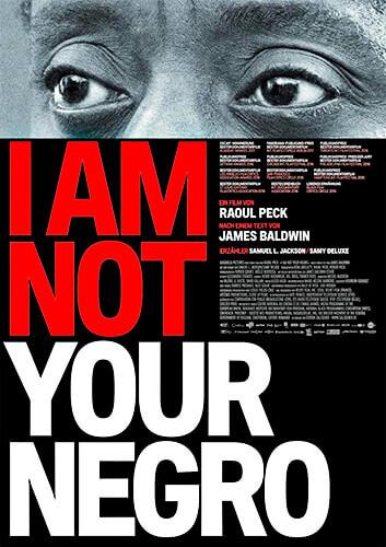 No soy tu negro - Raoul Peck