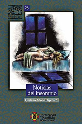 """""""Noticias del insomnio"""" de Gustavo Ospina Zapata"""