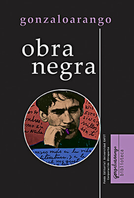 """""""Obra negra"""" de Gonzalo Arango"""