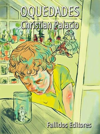 Portada del poemario ilustrado «Oquedades» de Christian Palacio
