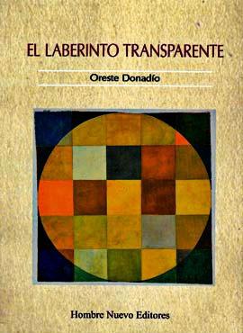 El laberinto transparente - Por Oreste Donadío