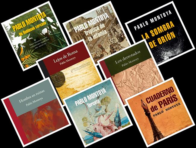 Algunos libros de Pablo Montoya Campuzano