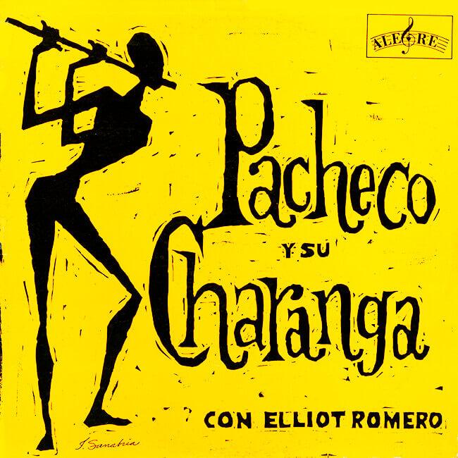 Portada del disco «Pacheco y su Charanga con Elliot Romero» del sello Alegre Records