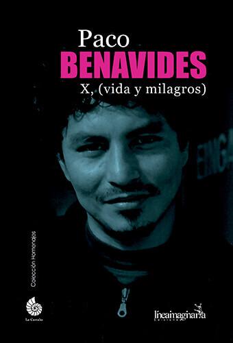 Portada del libro «Paco Benavides - X - Vida y milagros»