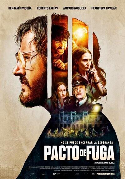 Afiche de la película «Pacto de fuga» de David Albala