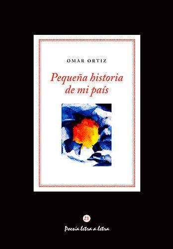 Portada del libro «Pequeña historia de mi país» de Omar Ortiz
