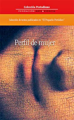 """""""Perfil de mujer"""" en homenaje a los 100 números de El Pequeño Periódico"""