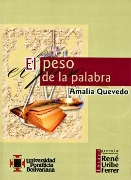 El peso de la palabra - Amalia Quevedo