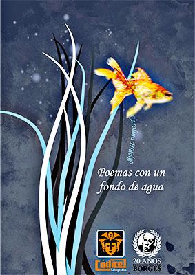 """""""Poemas con un fondo de agua"""" de Carolina Hidalgo"""