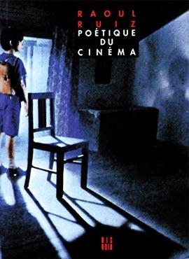 """Libro """"Poética del cine"""" de Raúl Ruiz"""