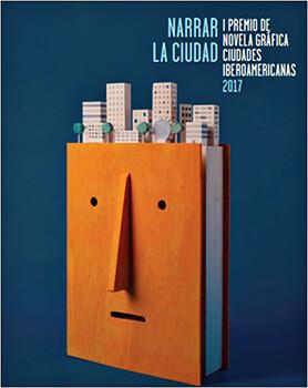 I Premio de Novela Gráfica Ciudades Iberoamericanas 2017