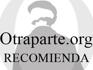 Otraparte.org recomienda...
