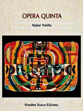 """Opera Quinta"" de Rafael Patiño Góez"