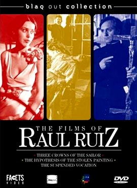 The Films of Raul Ruiz