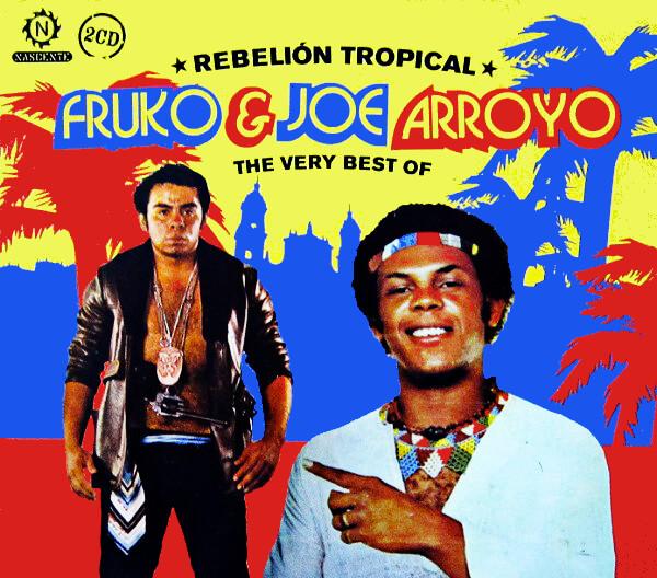 Carátula del álbum «Rebelión tropical» de Fruko y Joe Arroyo