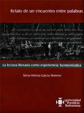 """""""Relato de un encuentro entre palabras"""" de Silvia Helena García Moreno"""