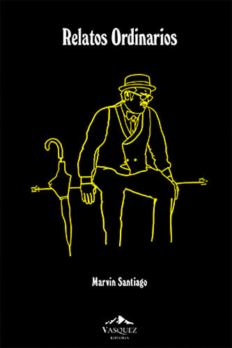 Portada del libro «Relatos ordinarios» de Marvin Santiago