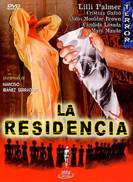 La residencia - Narciso Ibañez Serrador