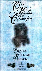 """""""Ojos dorados del cuerpo"""" de Ricardo Cuéllar Valencia"""