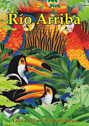 Portada del libro «Río arriba» de Yadira Vidal