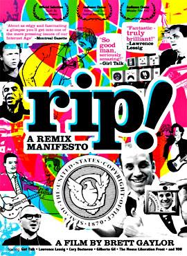 RIP! - A Remix Manifesto - Brett Gaylor