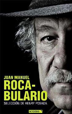 Juan Manuel Roca - Rocabulario