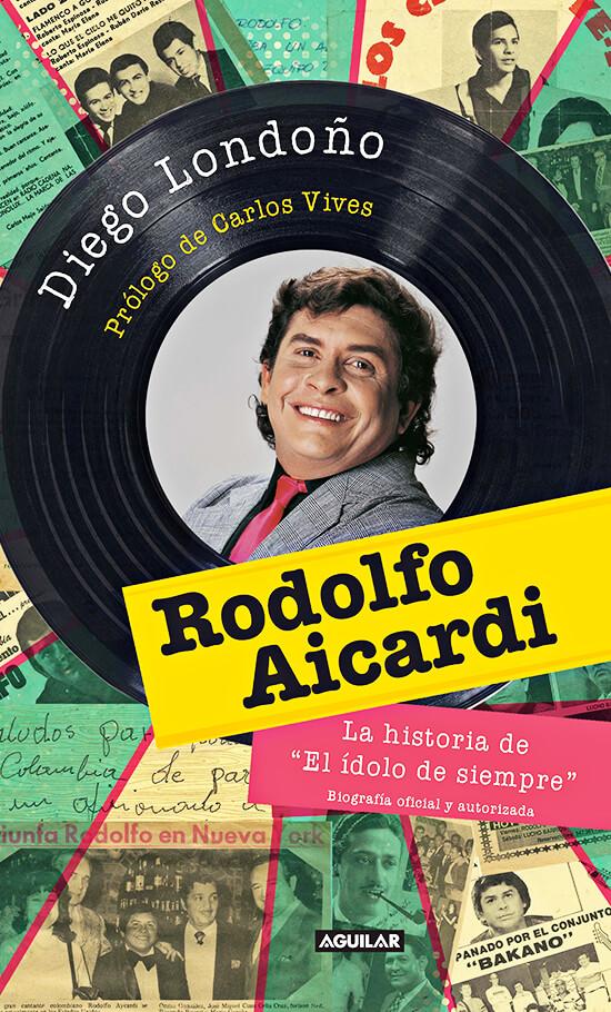 Portada del libro «Rodolfo Aicardi» de Diego Londoño
