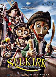 Selkirk, el verdadero Robinson Crusoe - Walter Tournier
