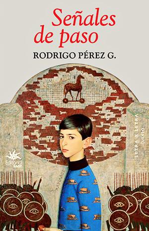Portada del libro de cuentos «Señales de paso» de Rodrigo Pérez Gil