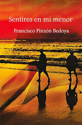 """""""Sentires en mí menor"""" de Francisco Pinzón Bedoya"""