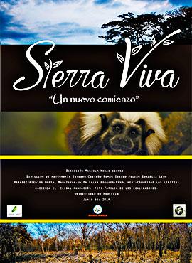 "Sierra Viva - ""Un nuevo comienzo"" - Manuela Henao Osorno"