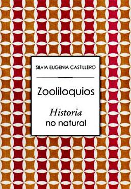 Zooliloquios de Silvia Eugenia Castillero