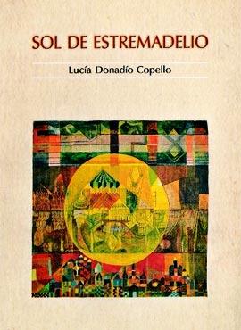 Sol de Estremadelio - Lucía Donadío