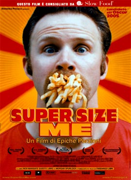 Super Size Me - Morgan Spurlock