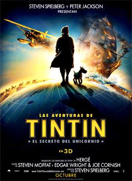 Las aventuras de Tintín: El secreto del unicornio - Steven Spielberg