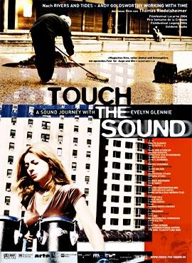 Tocando el sonido - Un viaje a través del sonido con Evelyn Glennie - Thomas Riedelsheimer